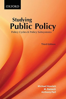 Studying Public Policy By Howlett, Michael/ Ramesh, M./ Perl, Anthony